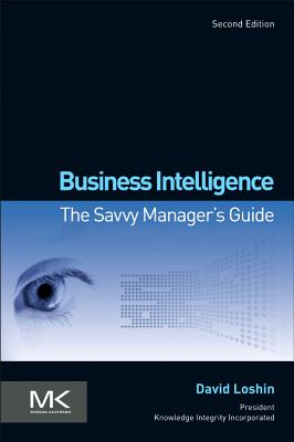 Business Intelligence By Loshin, David