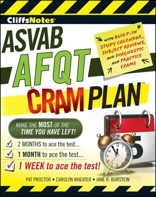 CliffsNotes ASVAB AFQT Cram Plan By Proctor, Pat/ Wheater, Carolyn C./ Burstein, Jane R.
